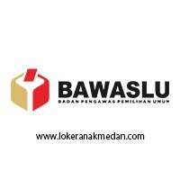 Lowongan Kerja BAWASLU Sumatera Utara 2019