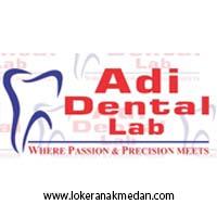Lowongan Kerja Adi Dental Laboratorium Medan
