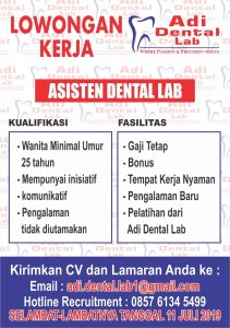 Lowongan Kerja Adi Dental Laboratorium