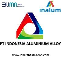 Lowongan Kerja PT Indonesia Aluminium Alloy – Medan 2021